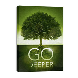 Go Deeper Roots 24in x 36in Canvas Prints