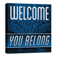 You Belong Welcome Wall Art