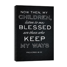 Chalk Prov 8:32 Canvas Print