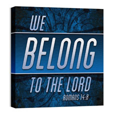We Belong to the Lord Wall Art