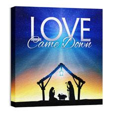 Love Came Down Wall Art