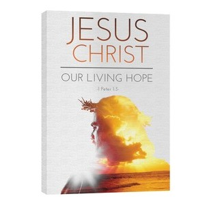 Jesus Christ Living Hope 24in x 36in Canvas Prints