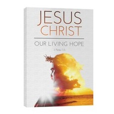 Jesus Christ Living Hope