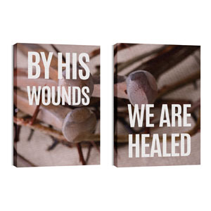 By His Wounds Pair 24in x 36in Canvas Prints