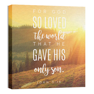 Photo Scriptures John 3:16 24 x 24 Canvas Prints