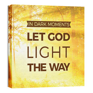 Let God Light 24 x 24 Canvas Prints