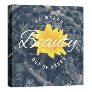 Beauty Out of Ashes Wall Art