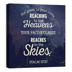 Skies Psalm 57:10 24 x 24 Canvas Prints