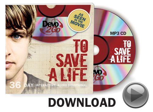 Outreach Books, To Save a Life, To Save A Life Devo2Go Download Version