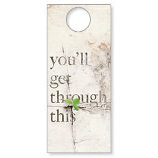 Get Through This Door Hanger