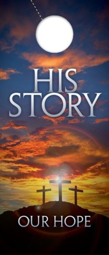 Door Hangers, Easter, His Story Our Hope , Standard size 3.625 x 8.5, with 3 per 8.5 x 11 sheet