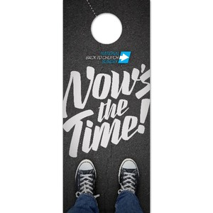 Back to Church Sunday: Nows the Time DoorHangers
