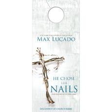 He Chose the Nails Door Hanger
