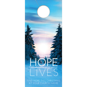Hope Lives Door Hangers