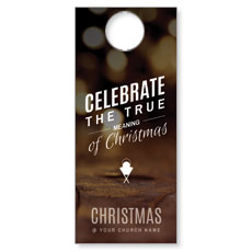 Celebrate True Meaning Door Hanger