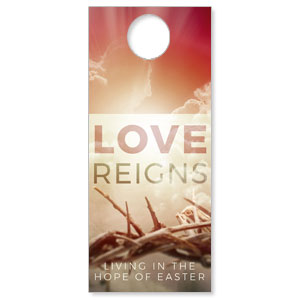 Love Reigns DoorHangers