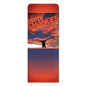 "Easter Changes Everything 2'7"" x 6'7"" Sleeve Banners"