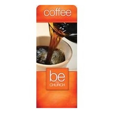 Be the Church Coffee Banner