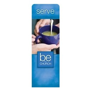 Be The Church Serve 2 x 6 Sleeve Banner