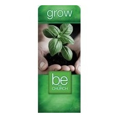 Be the Church Grow Banner
