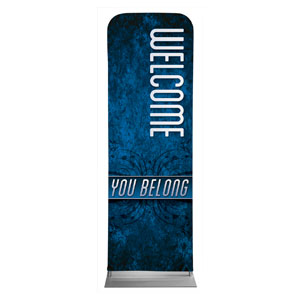 You Belong Welcome Banners