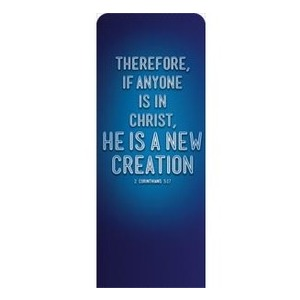 "Words 2 Cor 5:17 2'7"" x 6'7"" Sleeve Banners"
