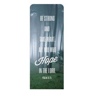 "Phrases Psalm 31:24 2'7"" x 6'7"" Sleeve Banners"