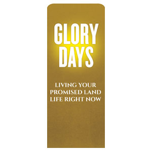 Glory Days Banners