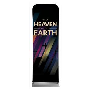 Heaven Rescued Earth 2 x 6 Sleeve Banner