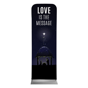 Love Is the Message 2 x 6 Sleeve Banner