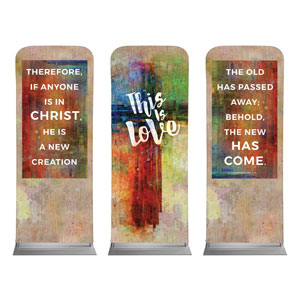 "This is Love 2 Cor 5:17 2'7"" x 6'7"" Sleeve Banners"