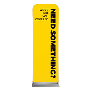 Yellow Need Something 2 x 6 Sleeve Banner