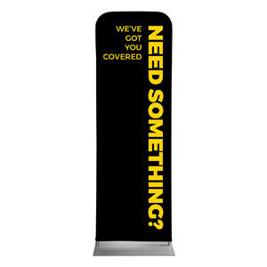 Jet Black Need Something 2 x 6 Sleeve Banner