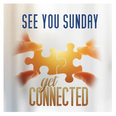 Connected See You Sunday
