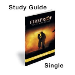 Fireproof Participant's Guide StudyGuide