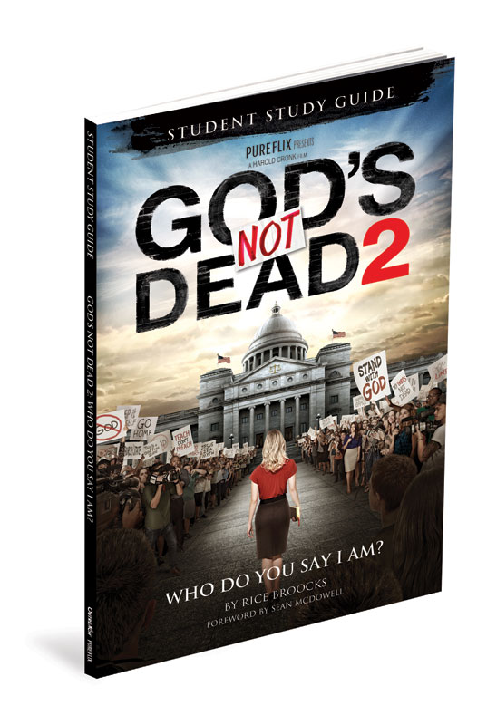 Small Groups, Gods Not Dead 2, Gods Not Dead 2 Student Study Guide