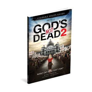 Gods Not Dead 2 Student Study Guide StudyGuide