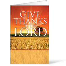 Give Thanks Lord - 8.5 x 11 Bulletins 8.5 x 11