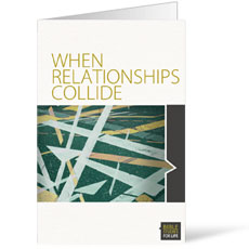 When Relationships Collide Bulletin