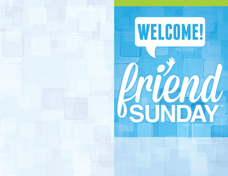 Friend Sunday Welcome Bulletin - Church Bulletins ...
