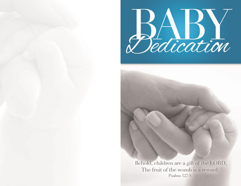 Baby Dedication Bulletin - Church Bulletins - Outreach ...