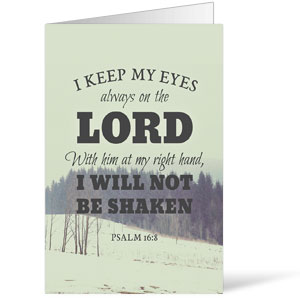 Inspirational Art Psalm 16:8 Bulletins 8.5 x 11