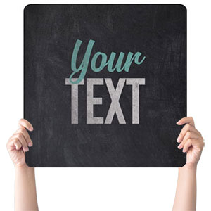 Slate Your Text Handheld sign