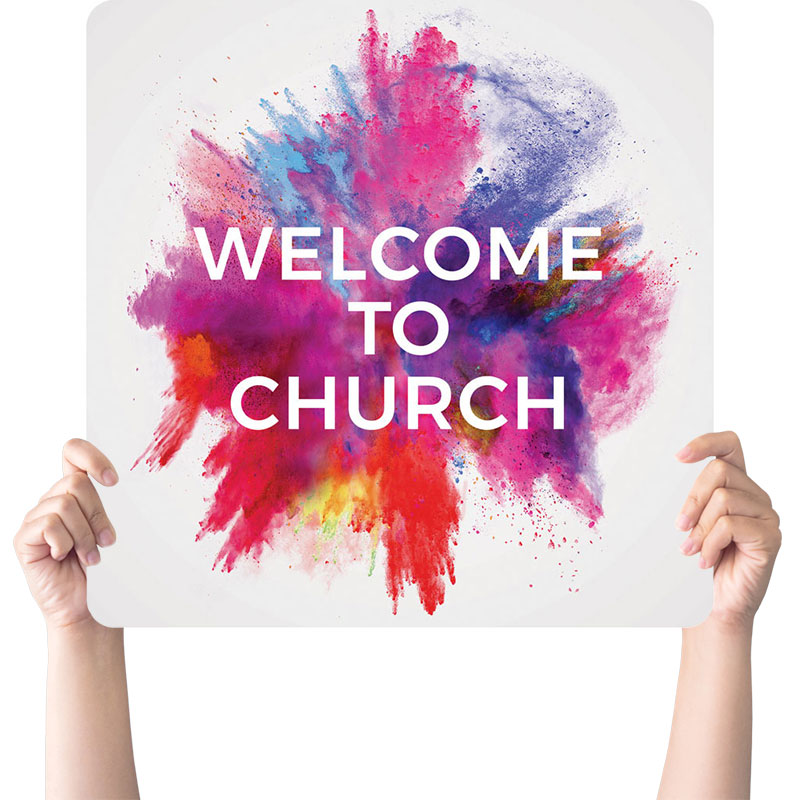 Handheld Signs, Welcome, Color Burst Welcome Church, 21 x 21