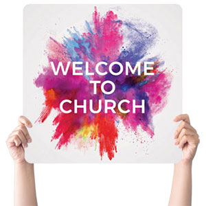 Color Burst Welcome Church Handheld Signs