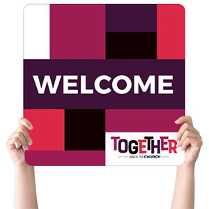 BTCS Together Welcome Handheld sign