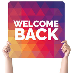Geometric Bold Welcome Back Handheld sign