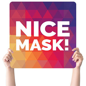 Geometric Bold Nice Mask Handheld sign