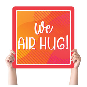 Vibrant Colors Air Hug Handheld sign