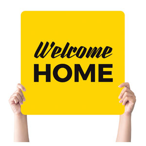 Yellow Welcome Home Handheld sign